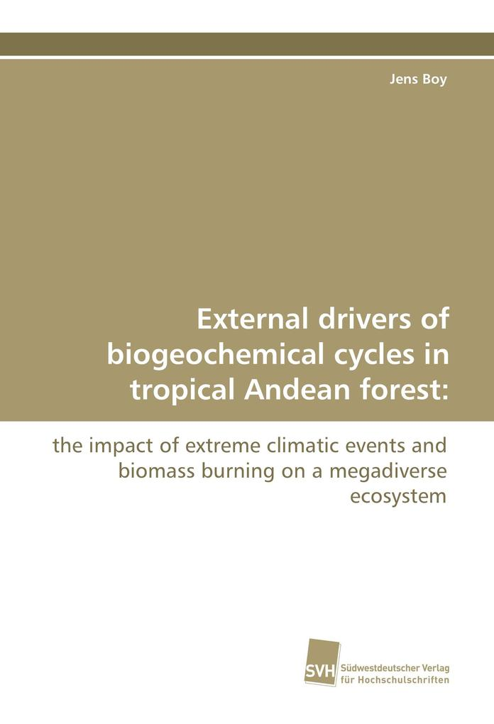 External drivers of biogeochemical cycles in tr...