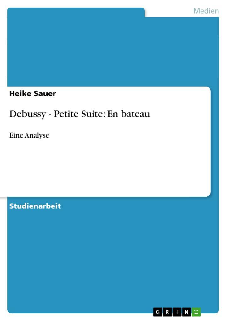 Debussy - Petite Suite: En bateau als Buch von ...