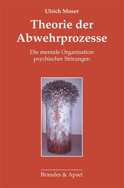 Theorie der Abwehrprozesse als Buch von Ulrich ...