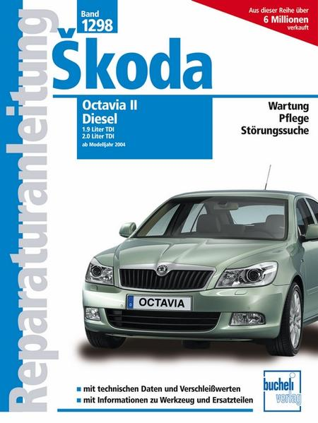 Skoda Octavia II Diesel ab Modelljahr 2004 als ...