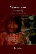 Nightmare Japan: Contemporary Japanese Horror Cinema