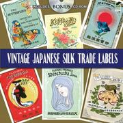 Vintage Japanese Silk Trade Labels [With CDROM]