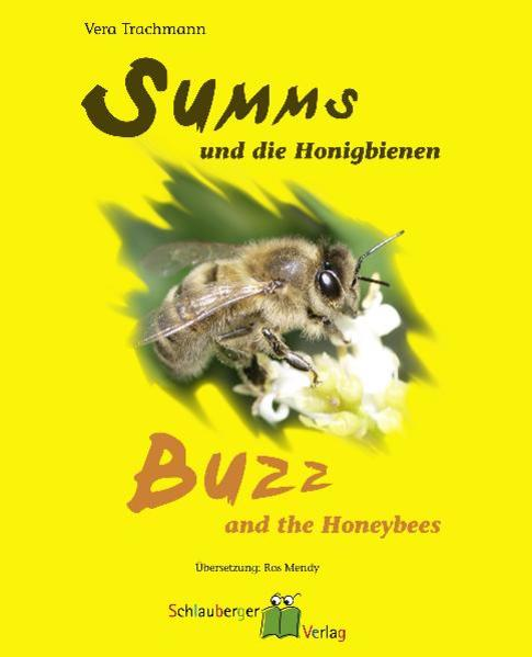 Summs und die Honigbienen - Buzz and the Honeyb...