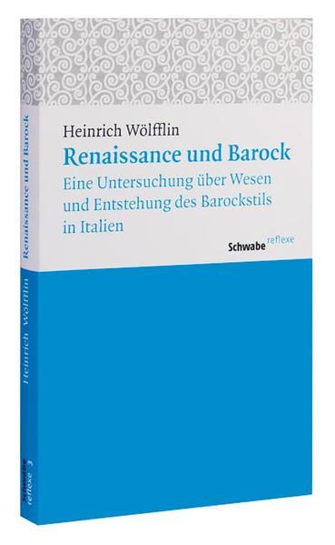 Renaissance und Barock als Buch von Heinrich Wö...