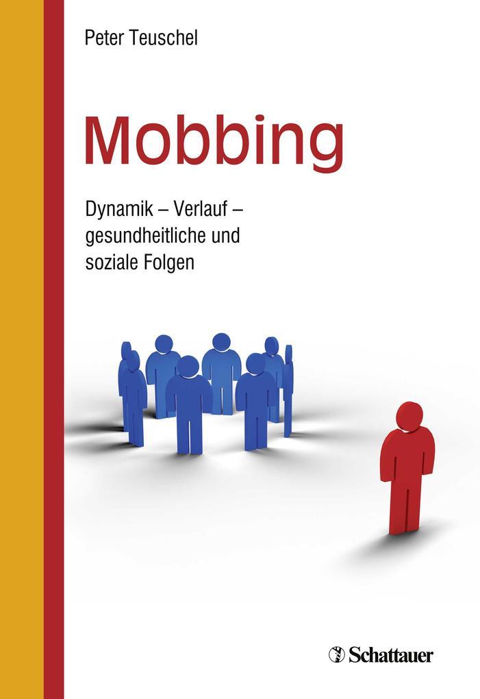 Mobbing als Buch von Peter Teuschel