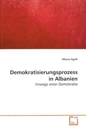 Demokratisierungsprozess in Albanien als Buch v...