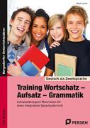 Training Wortschatz - Aufsatz - Grammatik. 7./8. Klasse