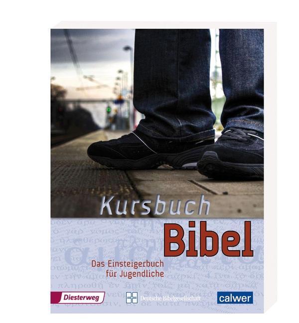 Kursbuch Bibel als Buch