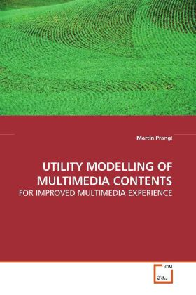 UTILITY MODELLING OF MULTIMEDIA CONTENTS als Bu...