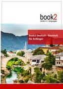 book2 Deutsch - Bosnisch für Anfänger