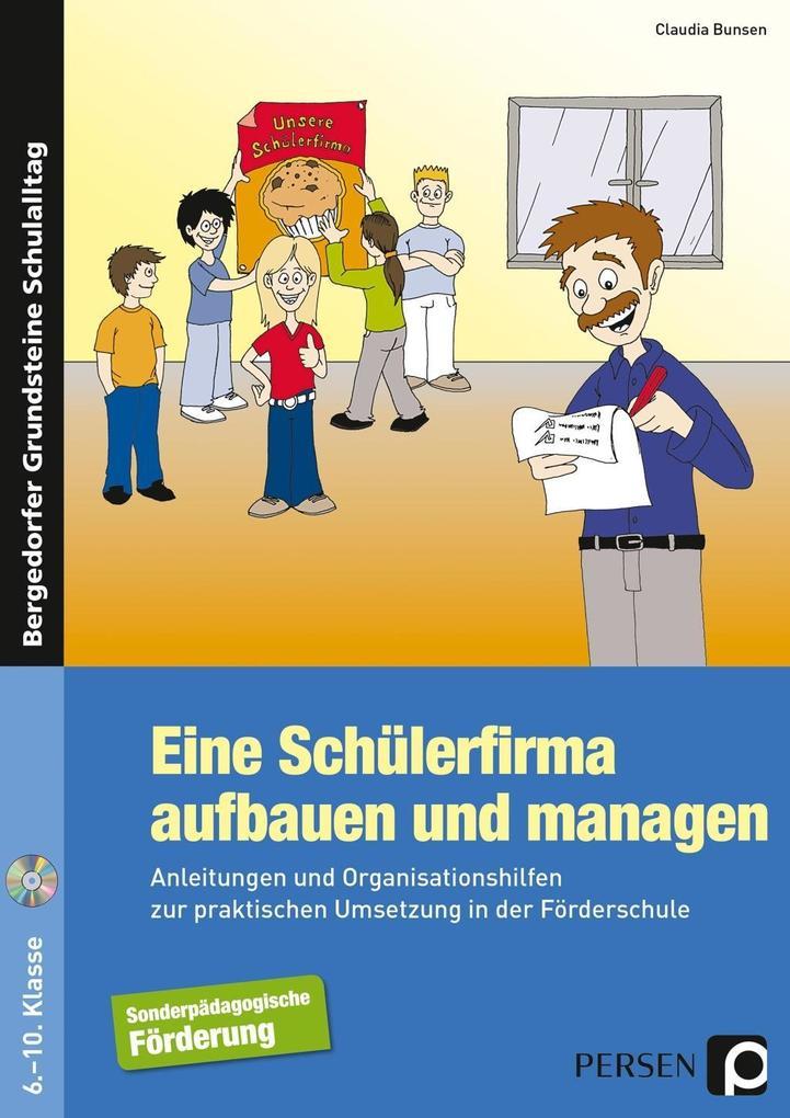 Eine Schülerfirma aufbauen und managen als Buch...