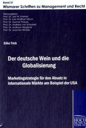Der deutsche Wein und die Globalisierung als Bu...