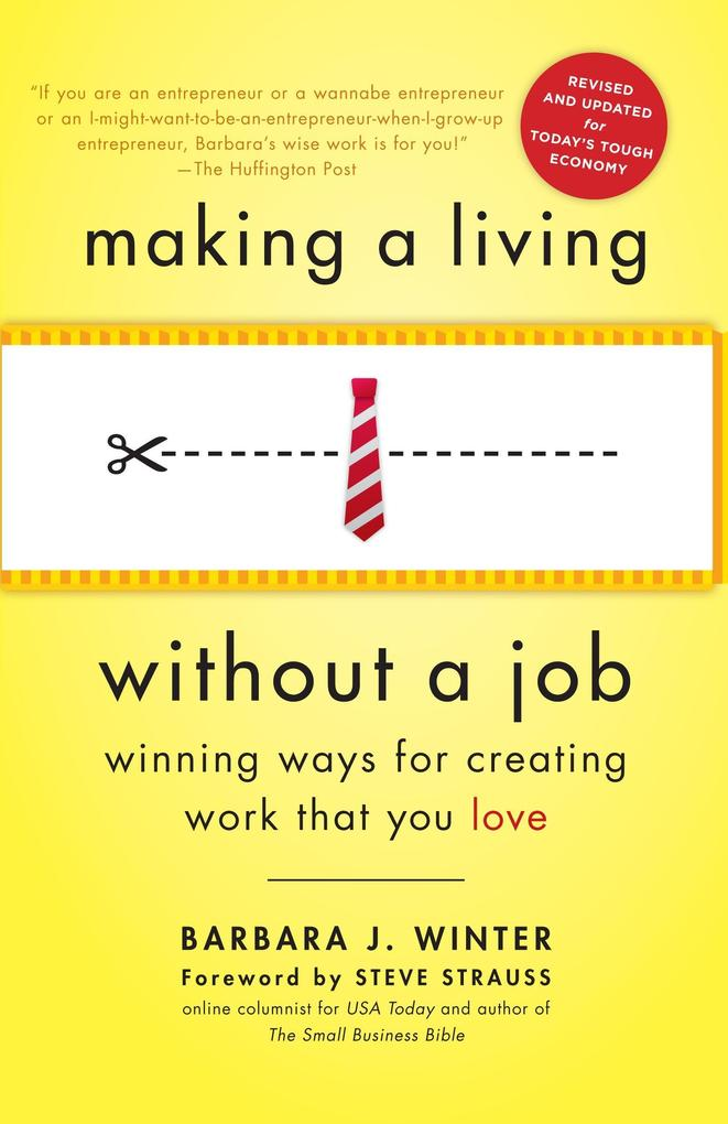 Making a Living Without a Job: Winning Ways for...