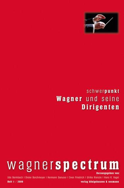 Wagner und seine Dirigenten als Buch von