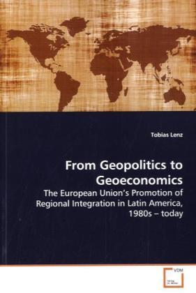 From Geopolitics to Geoeconomics als Buch von T...