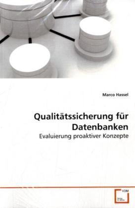 Qualitätssicherung für Datenbanken als Buch von...