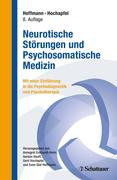 Neurotische Störungen und Psychosomatische Medizin