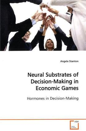 Neural Substrates of Decision-Making in Economi...