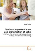 Teachers' implementation and orchestration of Cabri