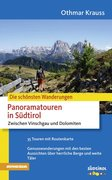 Panoramatouren in Südtirol - Zwischen Vinschgau und Dolomiten