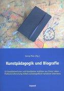 Kunstpädagogik und Biografie