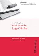 Johann Wolfgang Goethe, Die Leiden des jungen Werther (Unterrichtsmaterial Literatur)