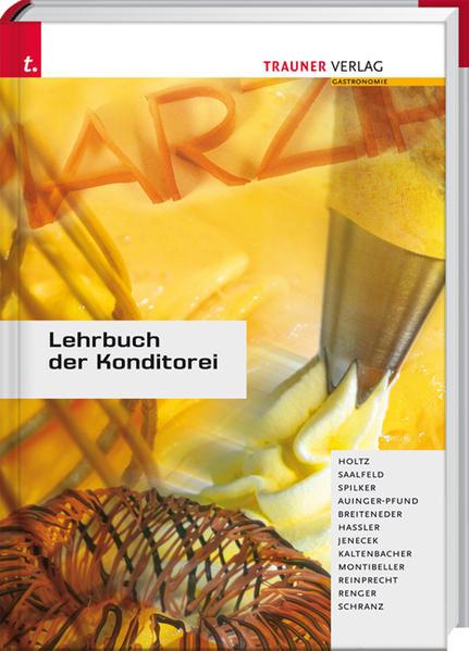 Lehrbuch der Konditorei als Buch von Friedrich ...