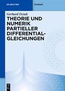 Theorie und Numerik partieller Differentialgleichungen