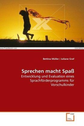 Sprechen macht Spaß als Buch von Bettina Müller...