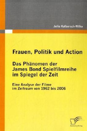 Frauen, Politik und Action - Das Phänomen der J...