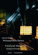 Mitgefühl - Mit Gefühl. Philosophische Salons. Frankfurter Dialoge 7