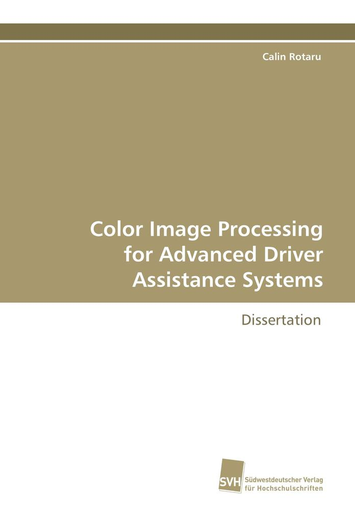 Color Image Processing for Advanced Driver Assi...