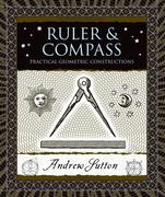 Ruler & Compass: Practical Geometric Constructions