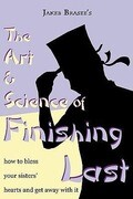 The Art and Science of Finishing Last