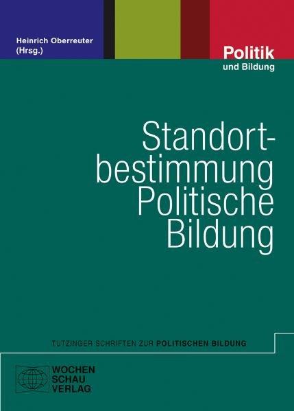 Standortbestimmung Politische Bildung als Buch von