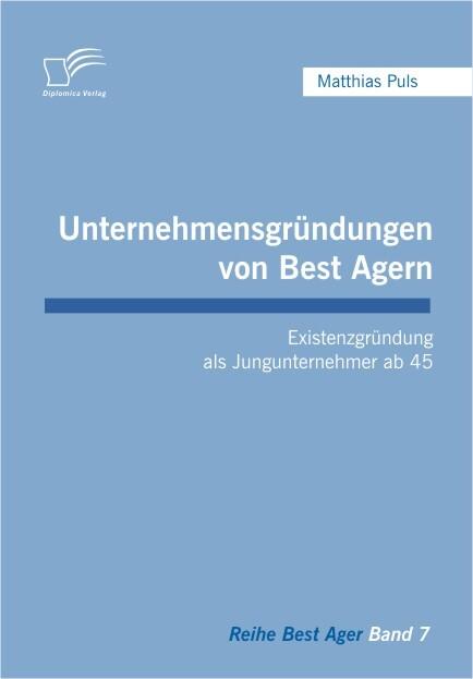 Unternehmensgründungen von Best Agern als Buch ...