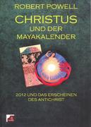Christus und der Mayakalender