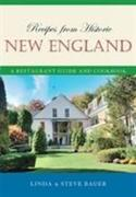 Recipes from Historic New England: A Restaurant Guide and Cookbook