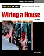 Wiring a House: Completely Revised and Updated