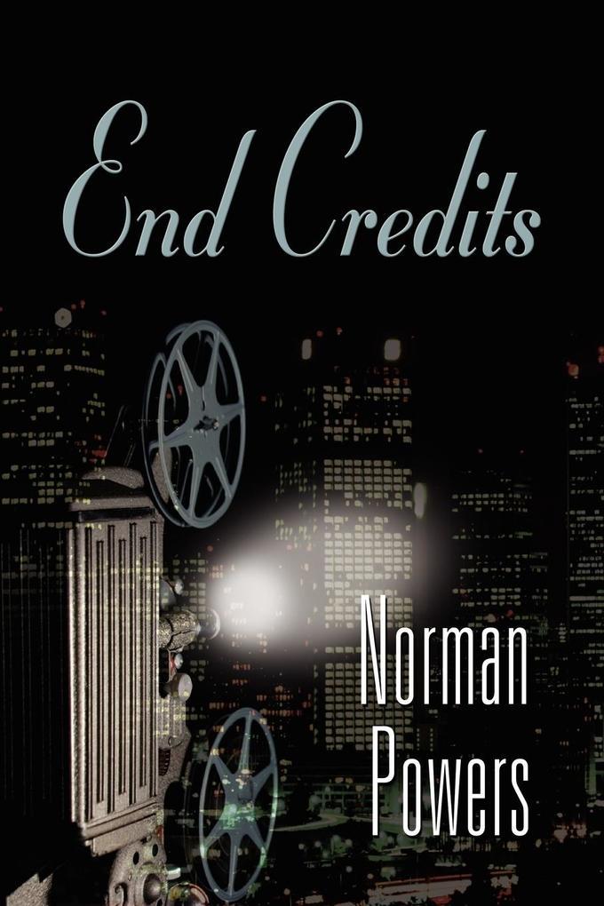 End Credits als Taschenbuch von Norman Powers