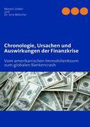 Chronologie, Ursachen und Auswirkungen der Finanzkrise
