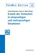 Erwerb des Türkischen in einsprachigen und mehrsprachigen Situationen
