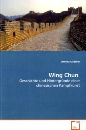Wing Chun als Buch von Armin Haiderer