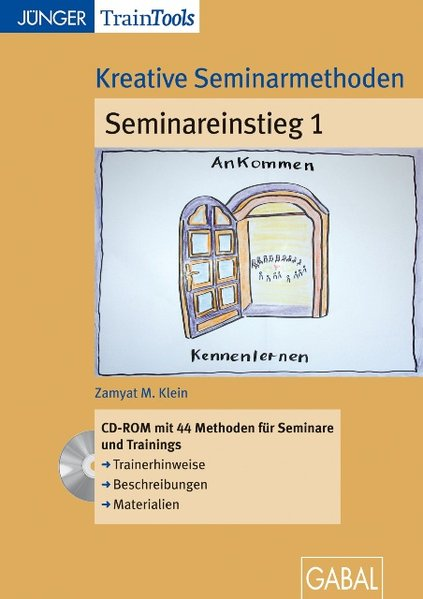 Kreative Seminarmethoden zum Seminareinstieg 1....