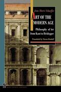 Art of the Modern Age: Philosophy of Art from Kant to Heidegger