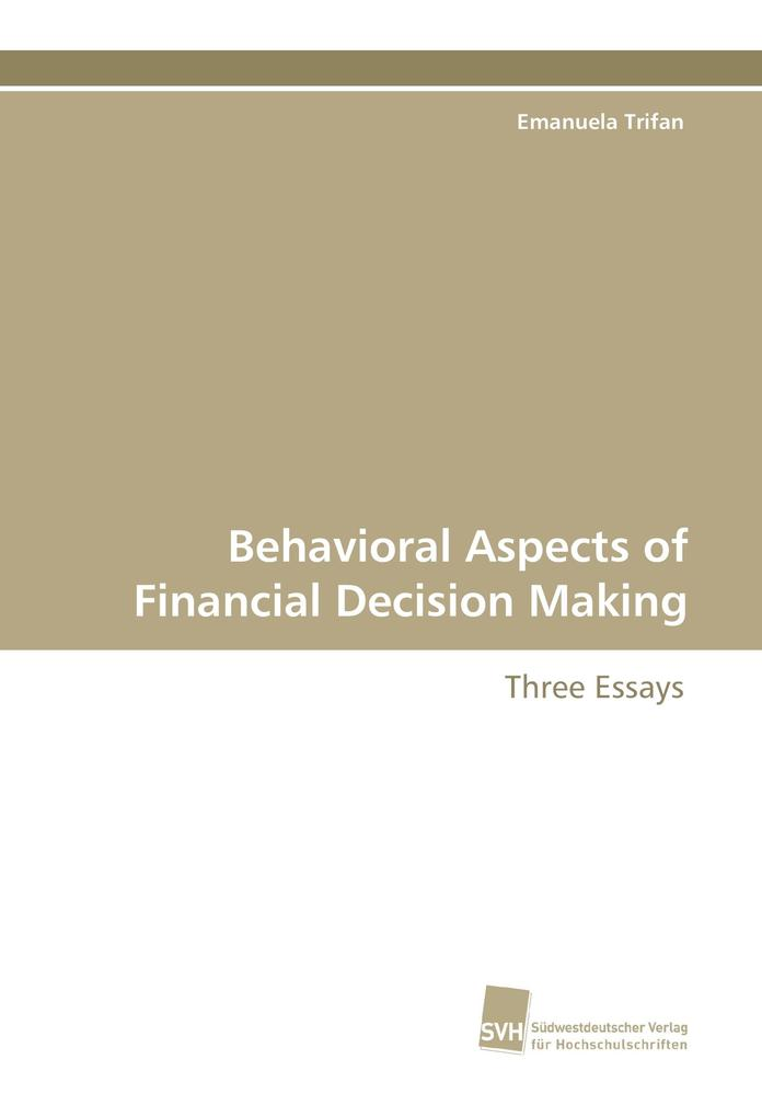 Behavioral Aspects of Financial Decision Making...