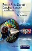 Aircraft Engine Controls: Design, System Analysis, and Health Monitoring