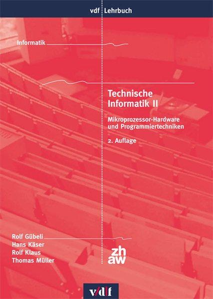 Technische Informatik II als Buch von Rolf Gübe...