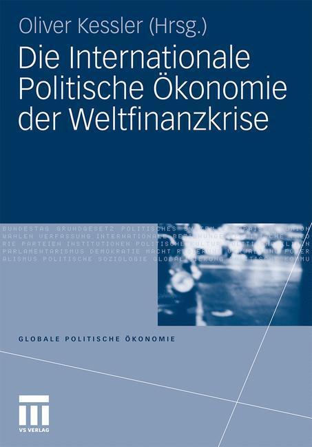 Die Internationale Politische Ökonomie der Welt...