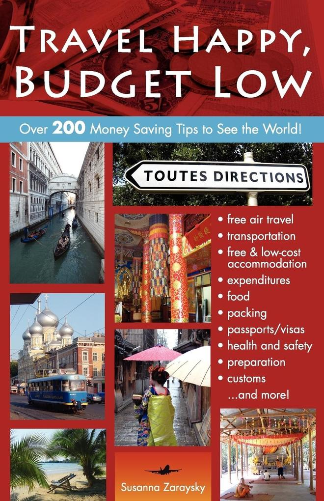 Travel Happy, Budget Low als Buch von Susanna Z...